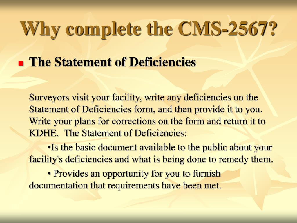 Why complete the CMS-2567?