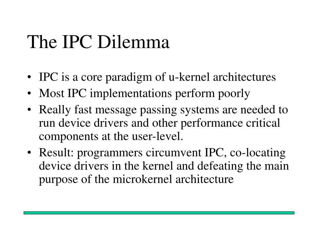 The IPC Dilemma