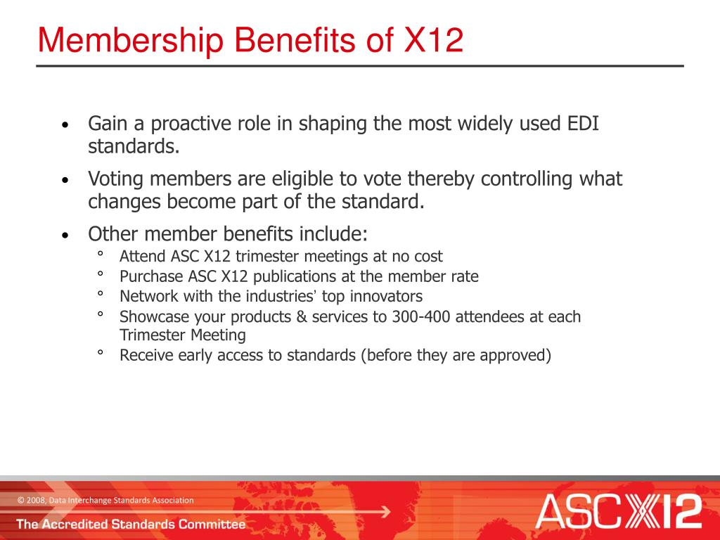 Membership Benefits of X12