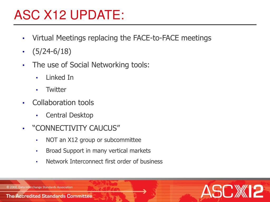 ASC X12 UPDATE: