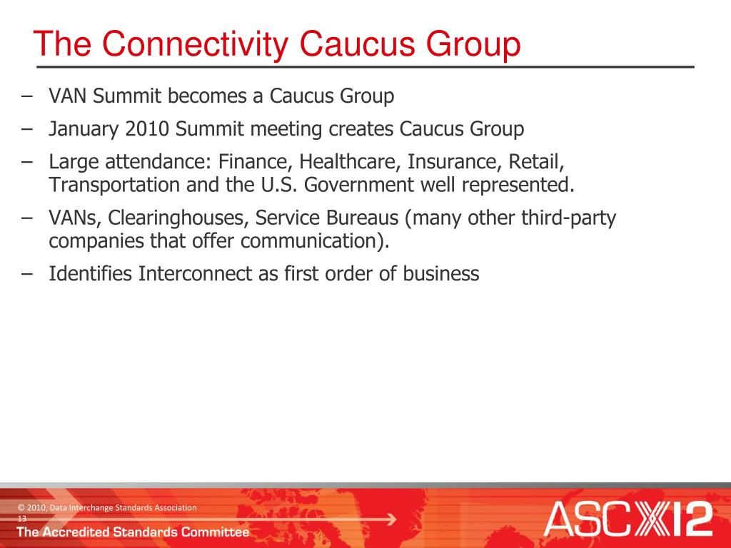 The Connectivity Caucus Group