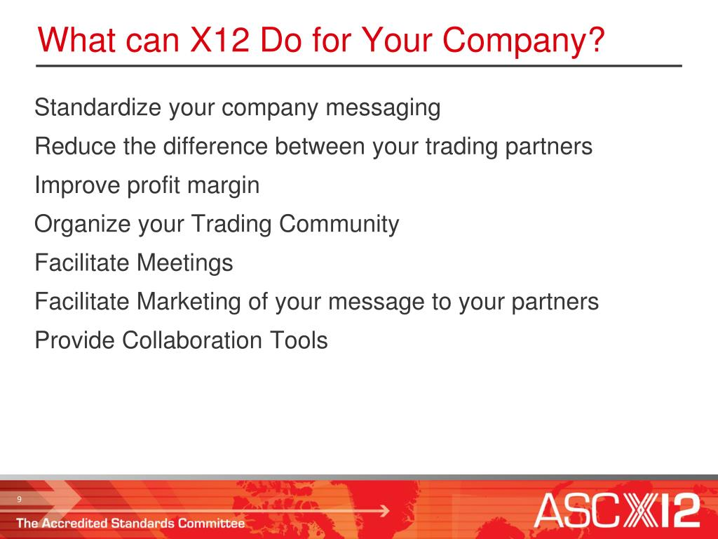 What can X12 Do for Your Company?