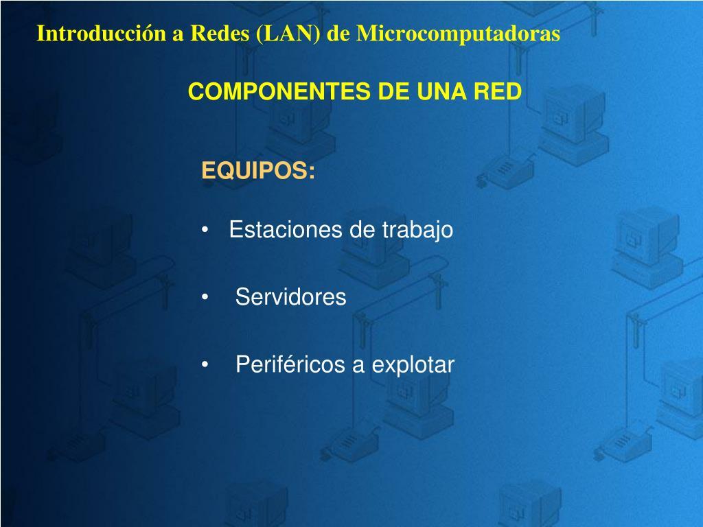 Introducción a Redes (LAN) de Microcomputadoras