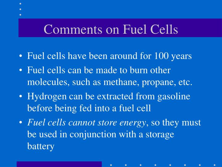 Comments on Fuel Cells