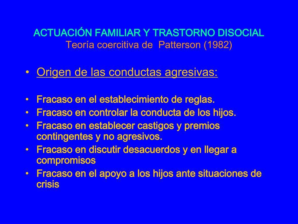 ACTUACIÓN FAMILIAR Y TRASTORNO DISOCIAL