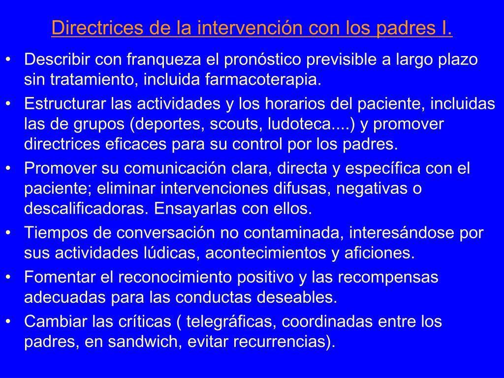 Directrices de la intervención con los padres I.