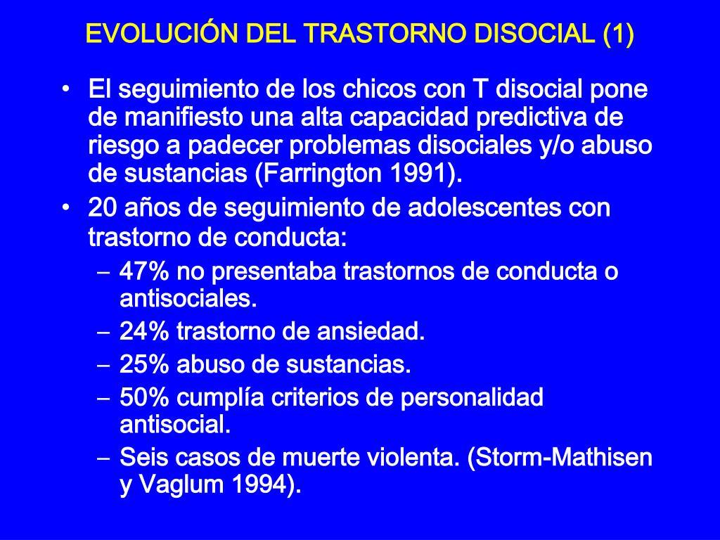 EVOLUCIÓN DEL TRASTORNO DISOCIAL (1)