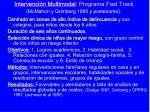 intervenci n multimodal programa fast track mcmahon y grimberg 1995 y posteriores