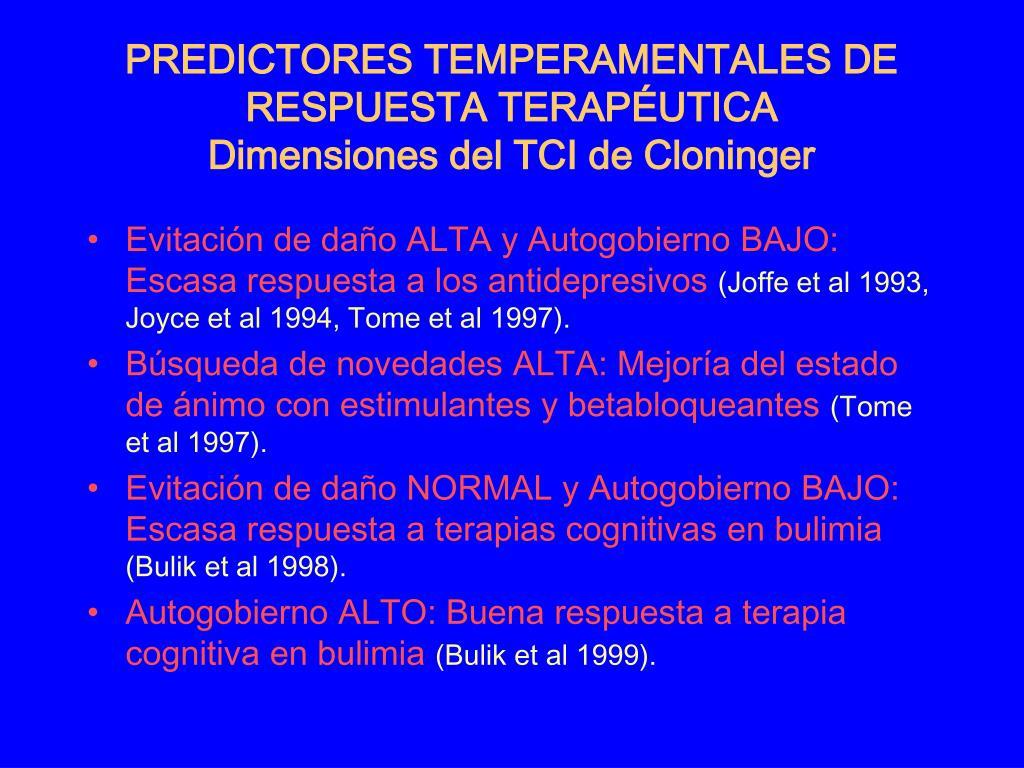 PREDICTORES TEMPERAMENTALES DE RESPUESTA TERAPÉUTICA