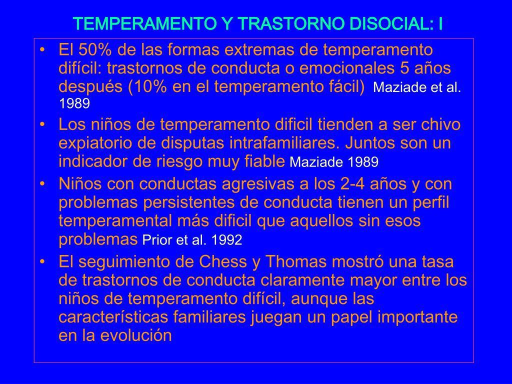 TEMPERAMENTO Y TRASTORNO DISOCIAL: I