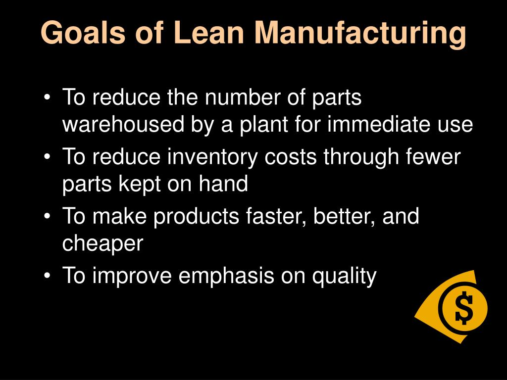 Goals of Lean Manufacturing