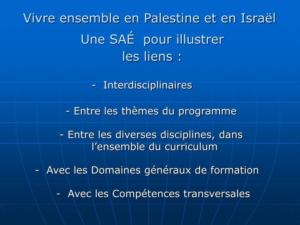 Vivre ensemble en Palestine et en Israël