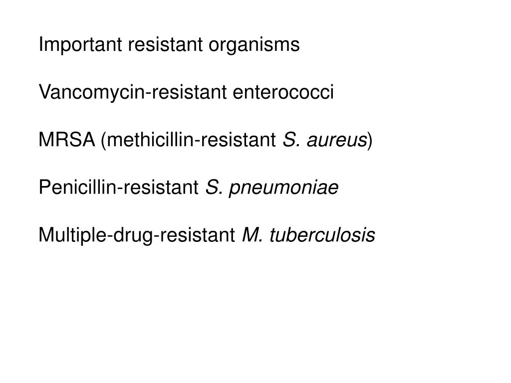 Important resistant organisms