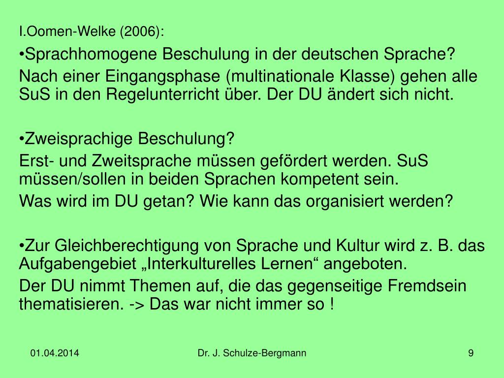 Oomen-Welke (2006):