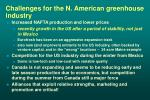 challenges for the n american greenhouse industry