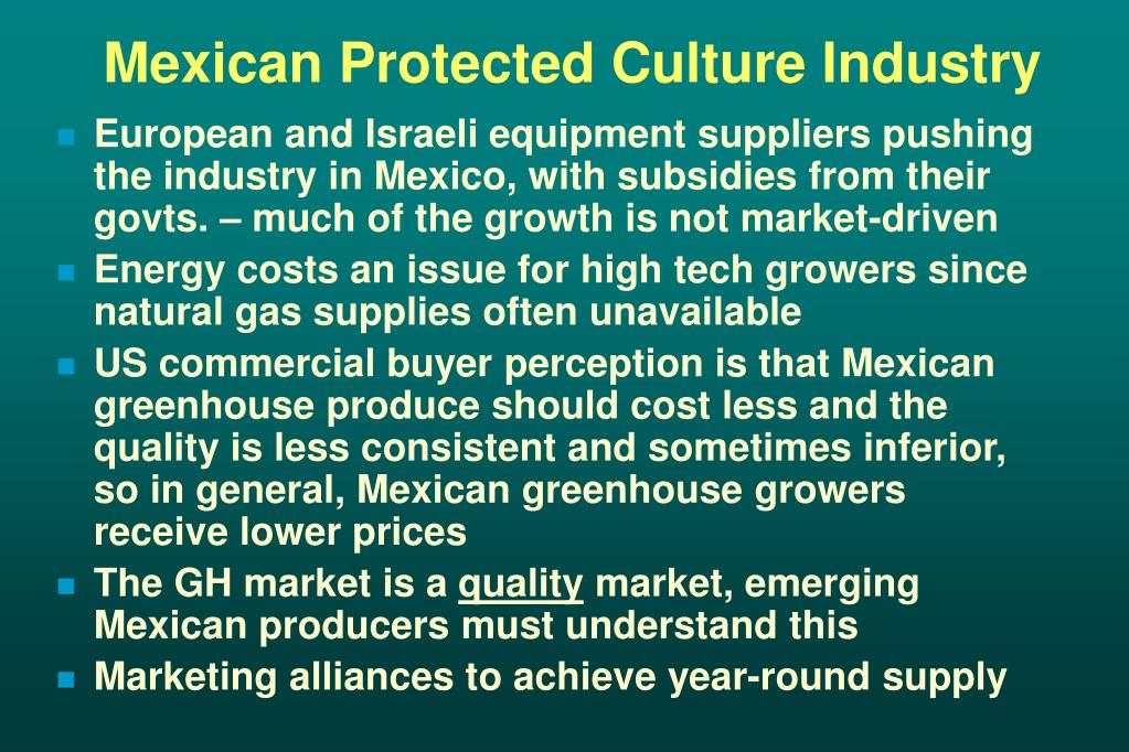 Mexican Protected Culture Industry