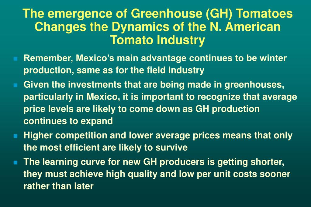 The emergence of Greenhouse (GH) Tomatoes Changes the Dynamics of the N. American Tomato Industry