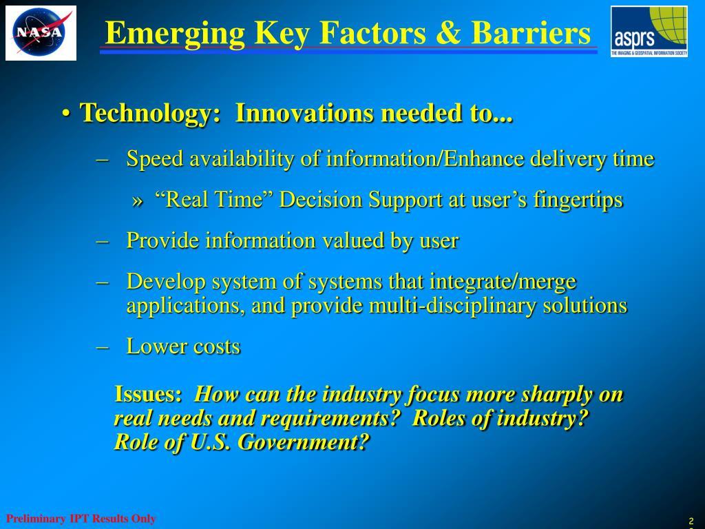 Emerging Key Factors & Barriers