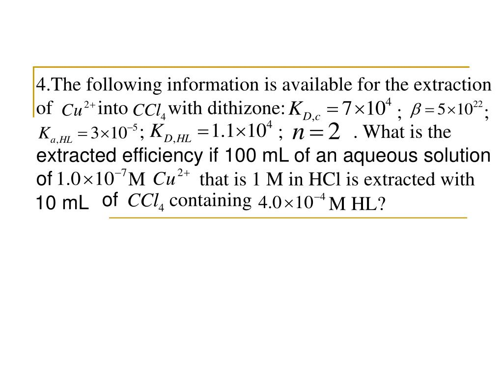 4.The following information is available for the extraction of