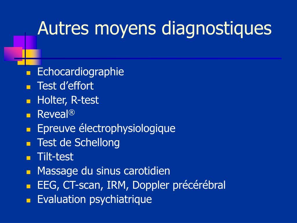 Autres moyens diagnostiques
