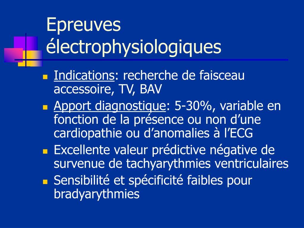 Epreuves électrophysiologiques