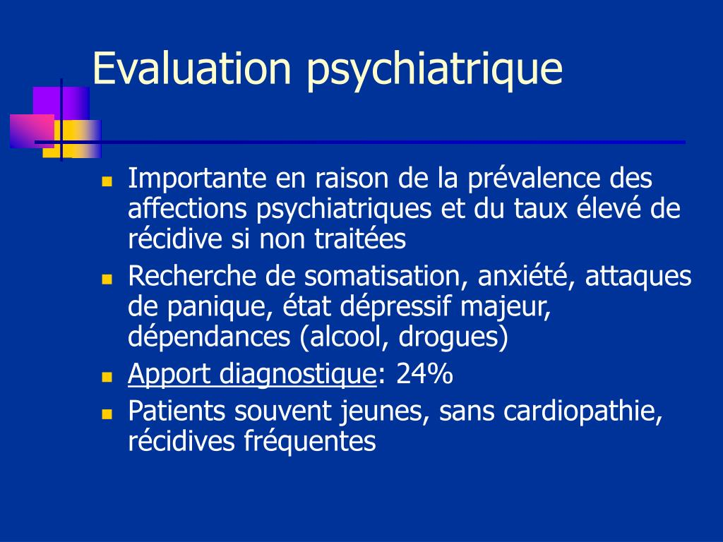 Evaluation psychiatrique