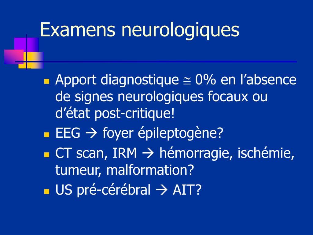 Examens neurologiques