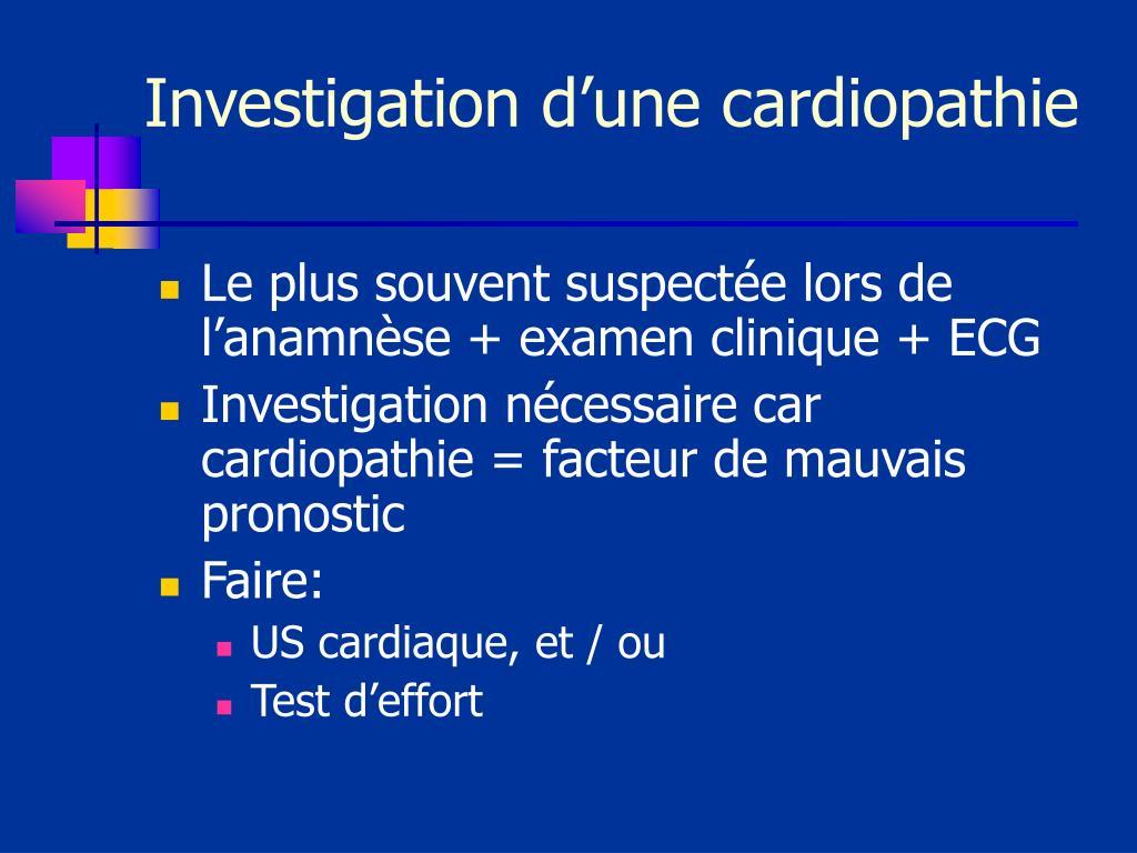 Investigation d'une cardiopathie