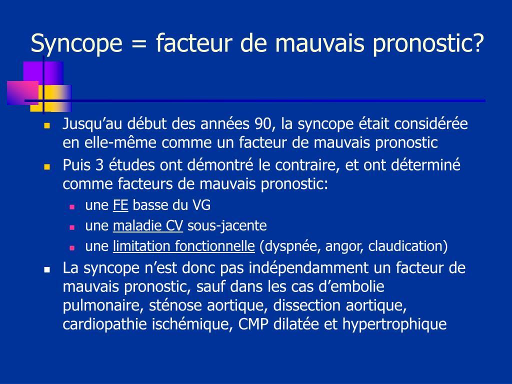 Syncope = facteur de mauvais pronostic?