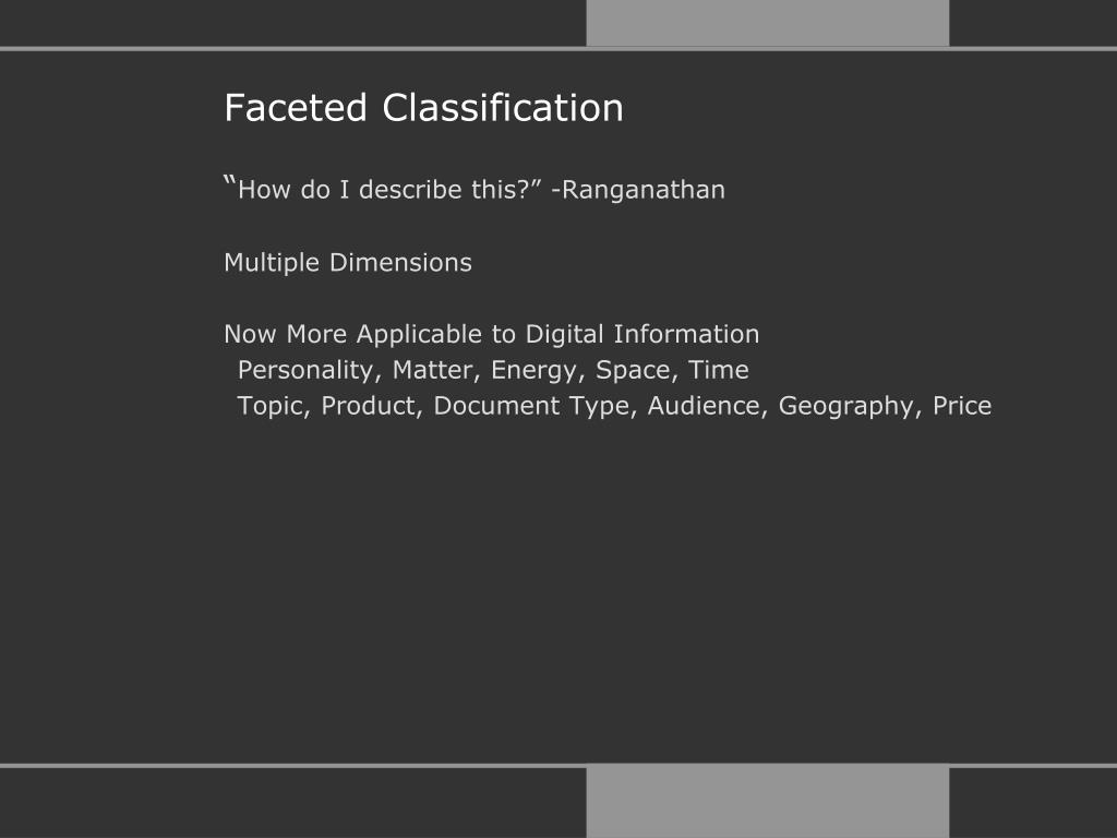 Faceted Classification