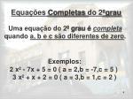 equa es completas do 2 grau