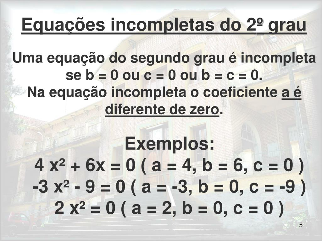 Equações incompletas do 2