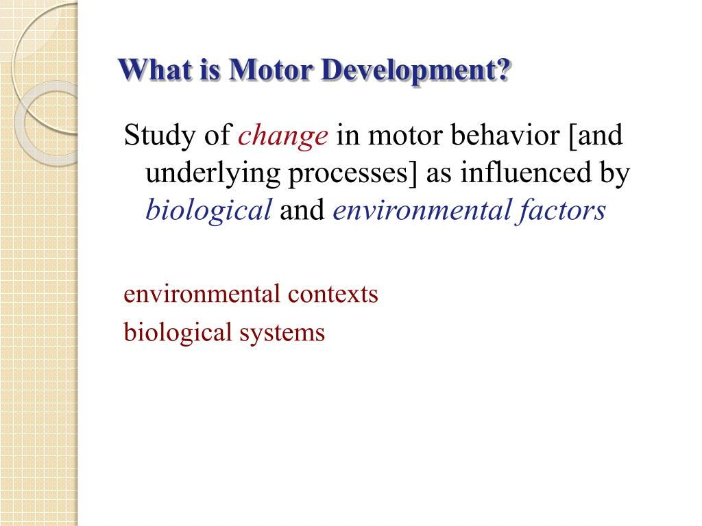 What is Motor Development?
