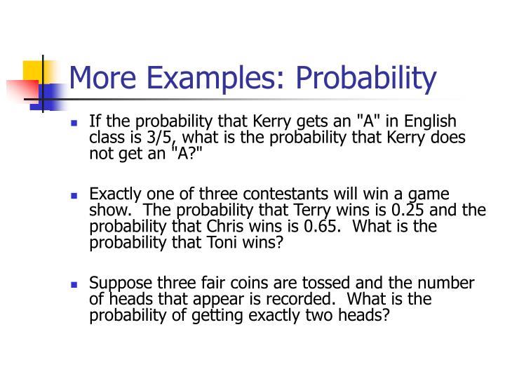 More Examples: Probability