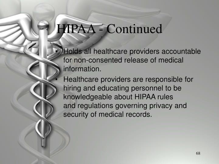 HIPAA - Continued