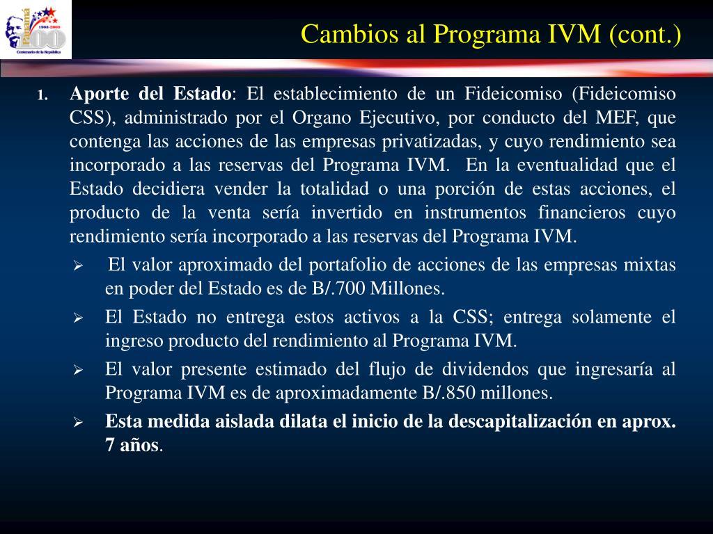 Cambios al Programa IVM (cont.)
