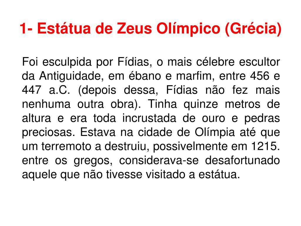 1- Estátua de Zeus Olímpico (Grécia)