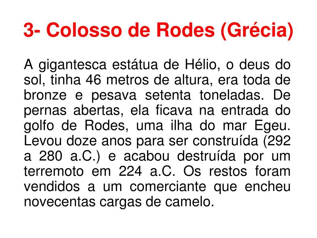 3- Colosso de Rodes (Grécia)