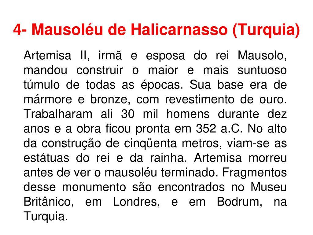 4- Mausoléu de Halicarnasso (Turquia)
