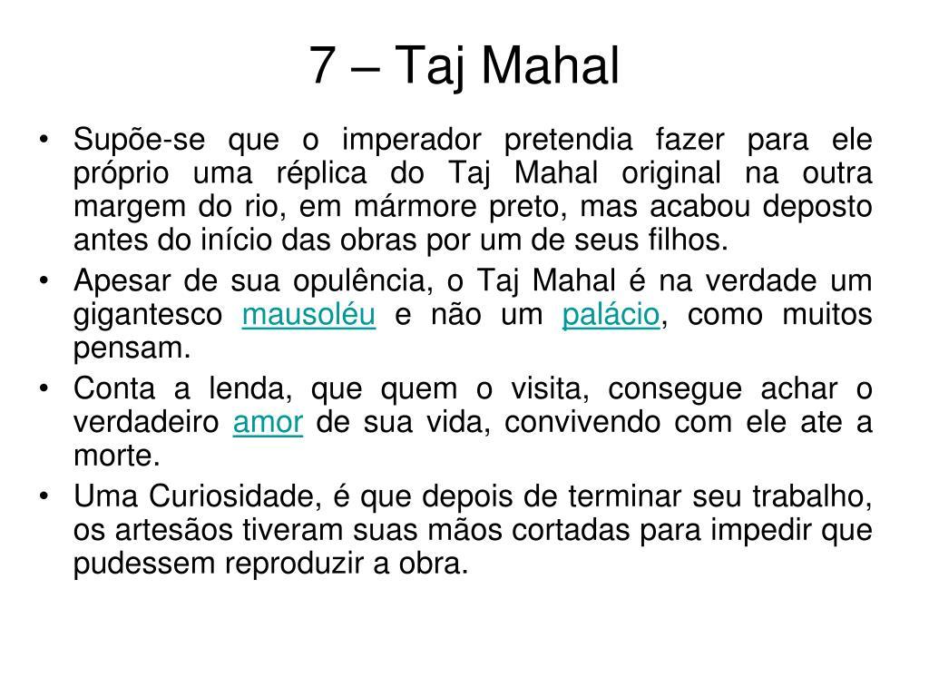 7 – Taj Mahal