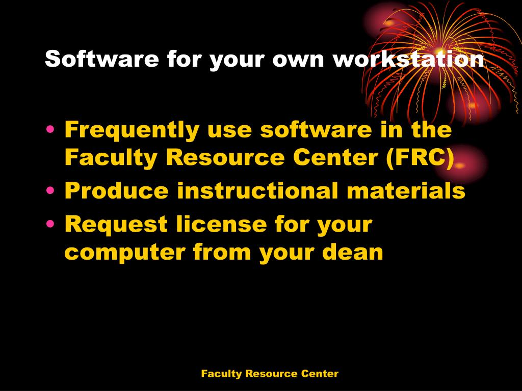 Software for your own workstation