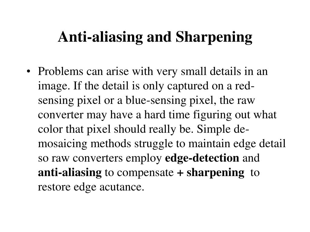 Anti-aliasing and Sharpening