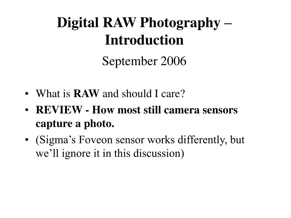 Digital RAW Photography – Introduction
