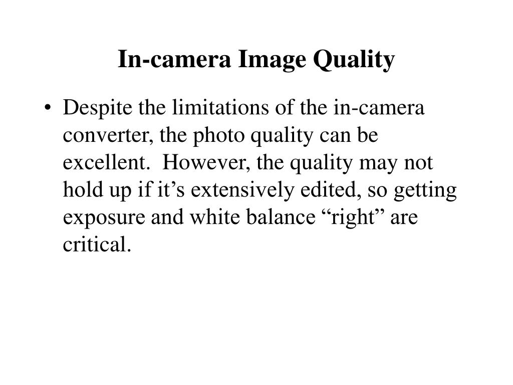 In-camera Image Quality