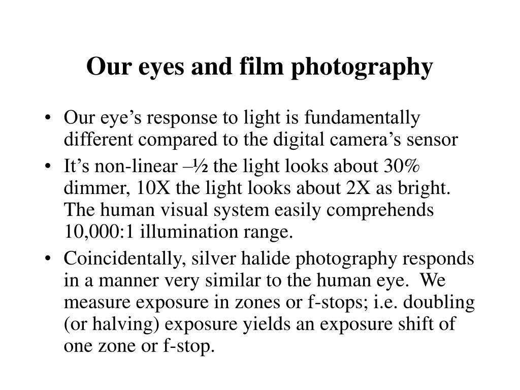 Our eyes and film photography