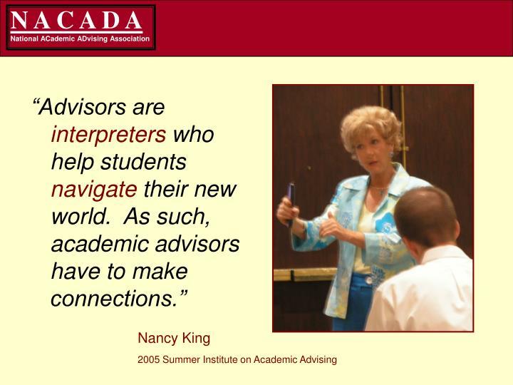 """Advisors are"