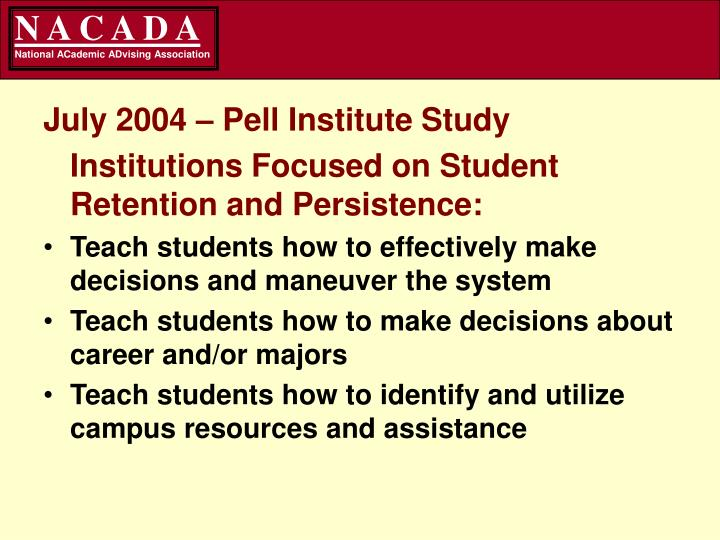 July 2004 – Pell Institute Study