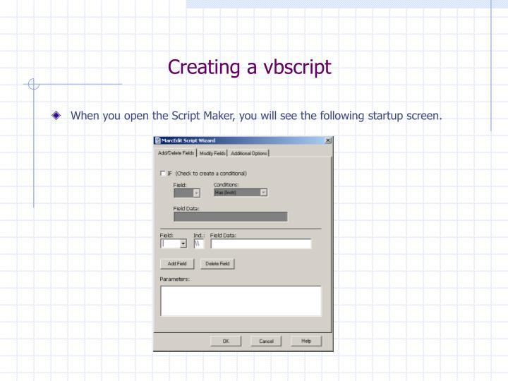 Creating a vbscript