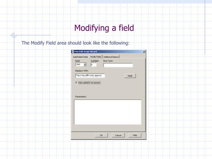 Modifying a field