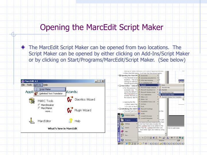 Opening the MarcEdit Script Maker